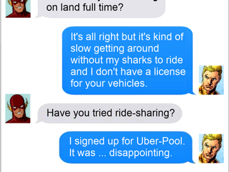 Texts From Superheroes: Need A Ride