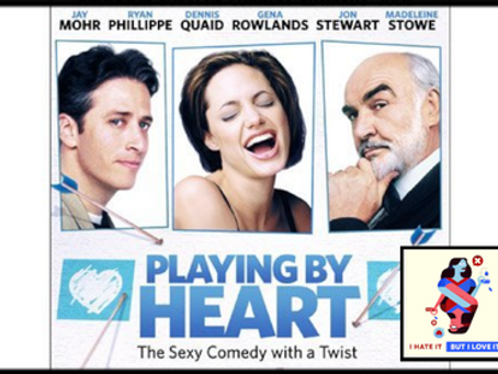 I Hate It But I Love It: Playing By Heart