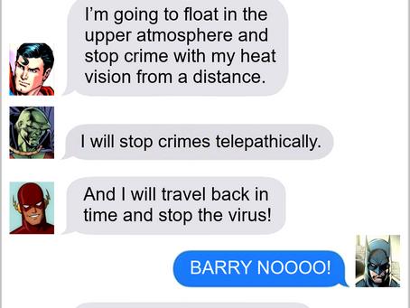 Texts From Superheroes: New Tactics
