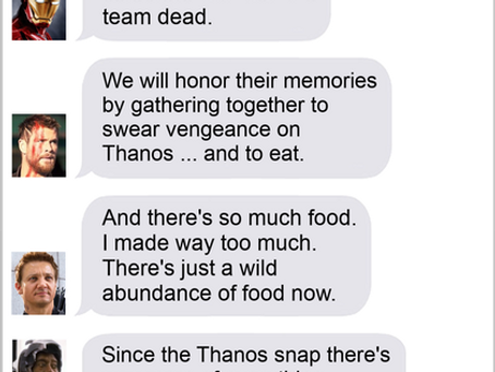 Texts From Superheroes: Thanosgiving