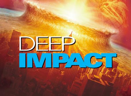 I Hate It But I Love It: Deep Impact