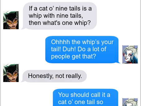 Texts From Superheroes: A Tail Of Two Whips