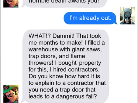 Texts From Superheroes: The Real Reward Is The Puzzles We Solved Along the Way