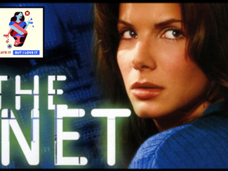 I Hate It But I Love It: The Net