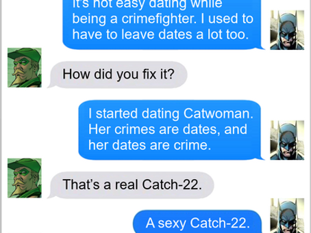 Texts From Superheroes: The Mysteries of Dating