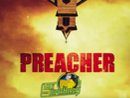 Talk From Superheroes: Preacher