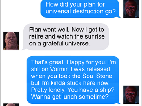 Texts From Superheroes: Meet Up? (SPOILERS FOR INFINITY WAR!)