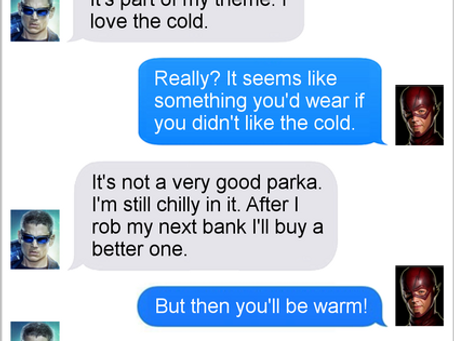 Texts From Superheroes: Don't sweat it.