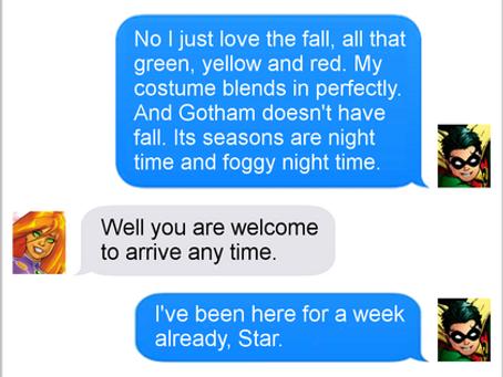 Texts From Superheroes: Seasonal Sidekicking