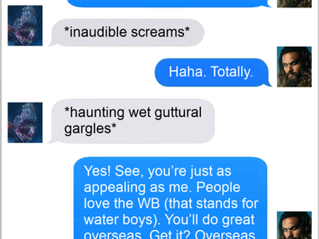 Texts From Superheroes: Tales From The Deep