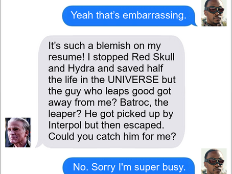 Texts From Superheroes: The One That Leapt Away