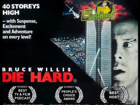 Talk From Superheroes: Die Hard