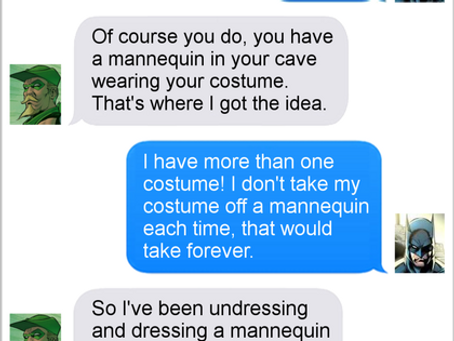 Texts From Superheroes: Batmannequin