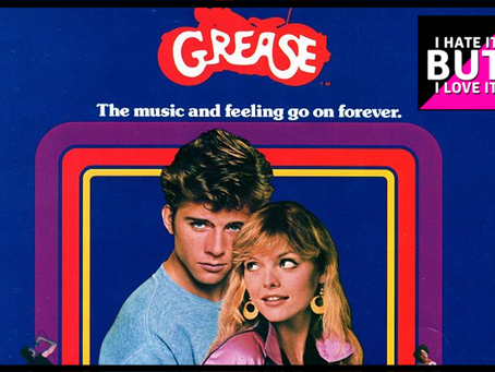 I Hate It But I Love It: Grease 2