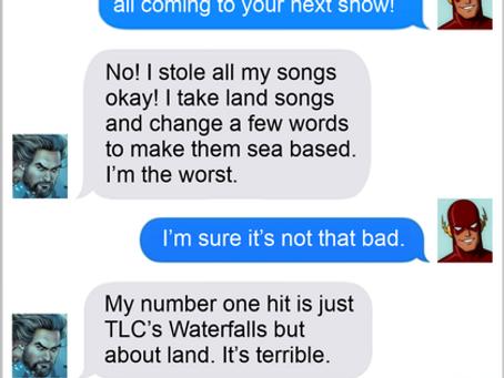 Texts From Superheroes: Sea Shanty