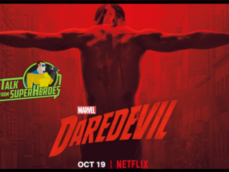Talk From Superheroes: Daredevil (Season 3, Part 1)
