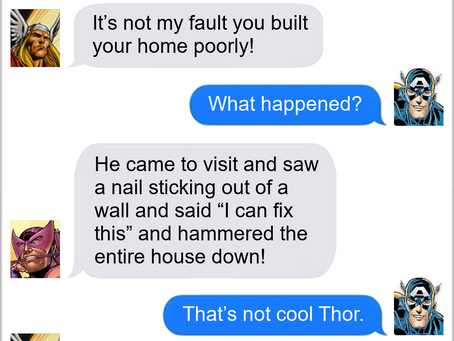 Texts From Superheroes: Bring the Hammer Down
