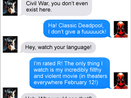 Texts From Superheroes: Deadpool Chooses Wisely