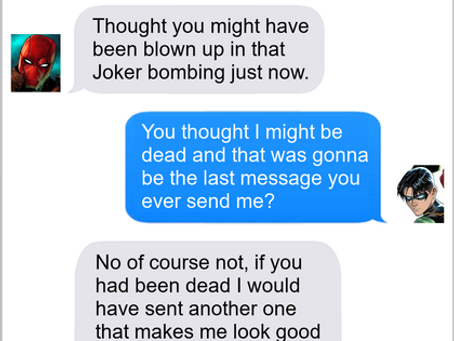 Texts From Superheroes: Hide The Evidence