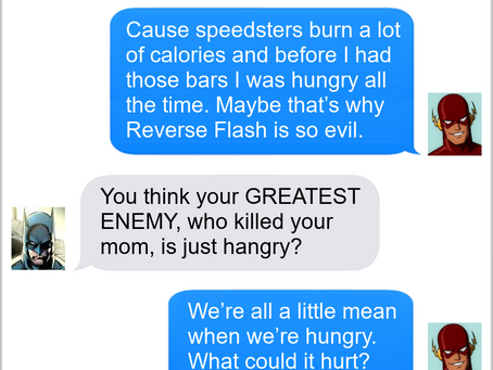 Texts From Superheroes: You're Not You When You're Hangry