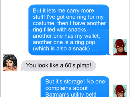 Texts From Superheroes: Certain Ring To It