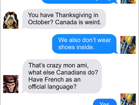 Texts From Superheroes: The Canadian Way