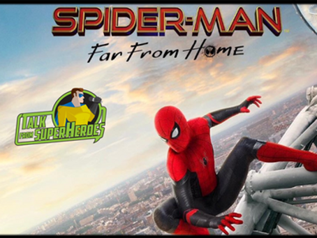 Talk From Superheroes: Spider-Man Far From Home