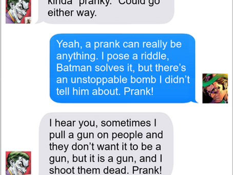 Texts From Superheroes: Classic Pranks