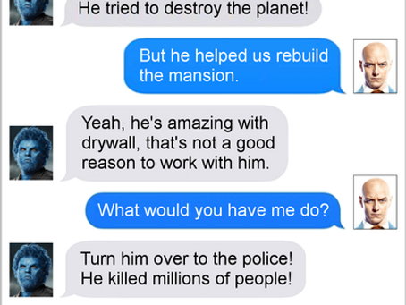 Texts From Superheroes: Villains Need Not Apply