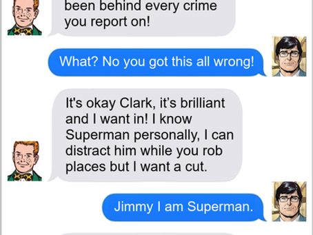 Texts From Superheroes: Investigative Journalism