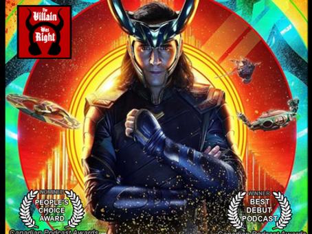 The Villain Was Right: Loki Extravaganza Edition