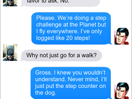 Texts From Superheroes: Step By Step