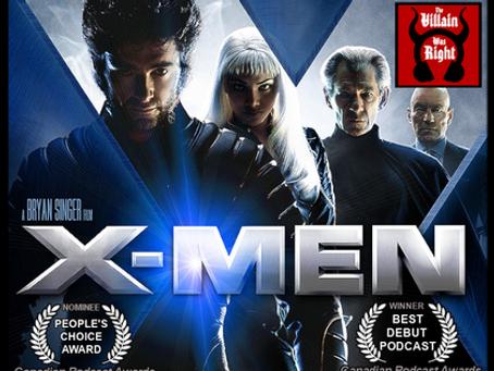 The Villain Was Right: X-Men