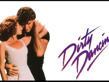 I Hate It But I Love It: Dirty Dancing