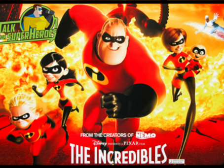 Talk From Superheroes: The Incredibles
