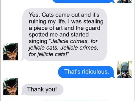 Texts From Superheroes: Everyone's A Critic