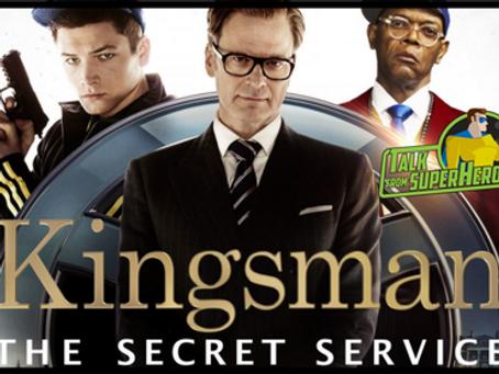 Talk From Superheroes: Kingsman – The Secret Service