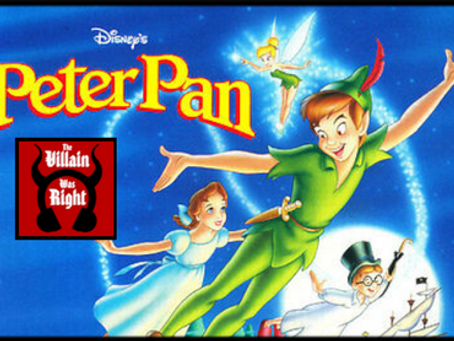 The Villain Was Right: Peter Pan