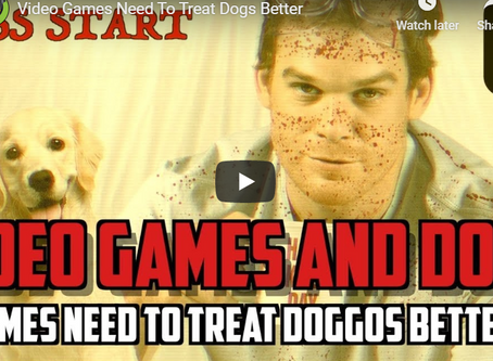 Games Need To Treat Doggos Better (Video)
