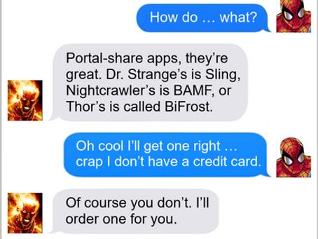 Texts From Superheroes: Portals