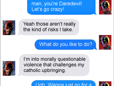 Texts From Superheroes: The Merc Without Fear
