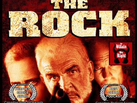 The Villain Was Right: The Rock