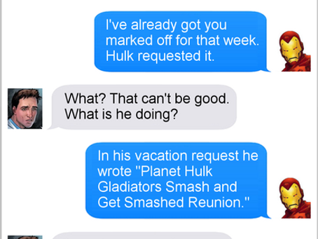 Texts From Superheroes: Vacation Schedule
