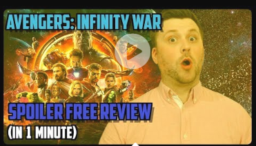 Avengers Infinity War SPOILER FREE REVIEW (In 60 Seconds)