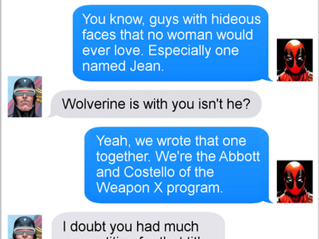 Texts From Superheroes: Die Laughing