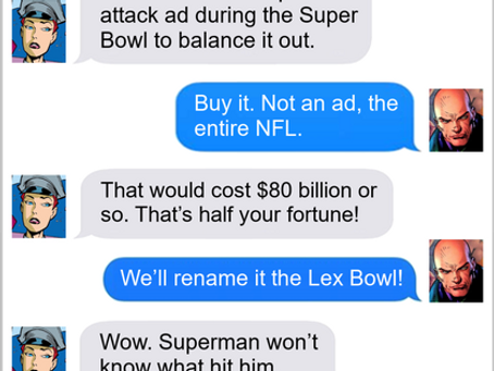 Texts From Superheroes: Is This A Big Game To You?