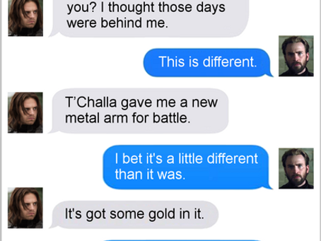 Texts From Superheroes: Wake Me Up When Infinity War Ends