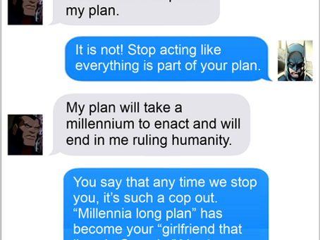 Texts From Superheroes: The Best Laid Plans