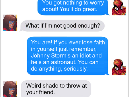Texts From Superheroes: Believe In Yourself