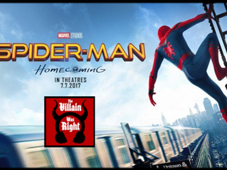 The Villain Was Right: Spider-Man Homecoming